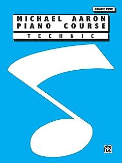 Michael Aaron Piano Course: Technic, Grade 5