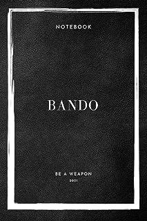 Notebook Bando Be A Weapon 2021 (Bando Notebooks)