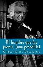 El hombre que fue jueves: una pesadilla (Litterarum Memoriam nº 5) (Spanish Edition)