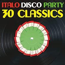 Italo Disco Party, Vol. 1 (30 Classics From Italian Records)