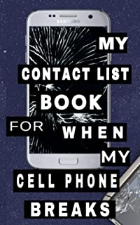 My Contact List Book For When My Cell Phone Breaks