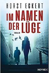 Im Namen der Lüge: Thriller (Ein Fall für Melia und Vincent-Reihe 1) (German Edition) Kindle Edition
