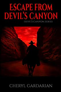 Escape From Devil's Canyon (Devil's Canyon Series Book 1) (English Edition)