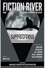 Fiction River: Superstitious (Fiction River: An Original Anthology Magazine Book 32) Kindle Edition