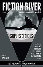 Fiction River: Superstitious (Fiction River: An Original Anthology Magazine Book 32)