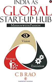 India as Global Start-up Hub : Mission with Passion