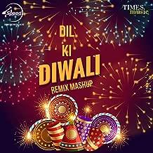 Dil Ki Diwali (Remix) - Single