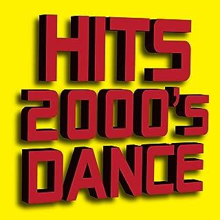 Hits 2000's Dance