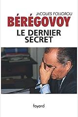 Bérégovoy, le dernier secret (Documents) Format Kindle