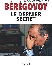 Bérégovoy, le dernier secret (Documents)