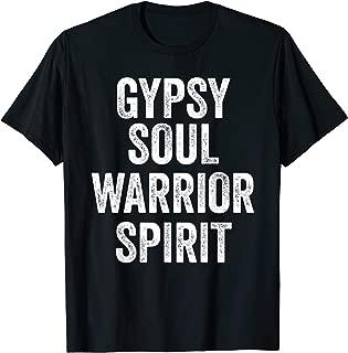 Gypsy Soul Fun Hippie Warrior Spirit Wild Heart Retro Gifts T-Shirt