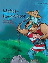 "Matkakaverukset: Finnish Edition of ""Traveling Companions"""
