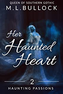 Her Haunted Heart (Haunting Passions Book 2)