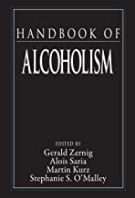 Handbook of Alcoholism (Handbooks in Pharmacology and Toxicology 53)