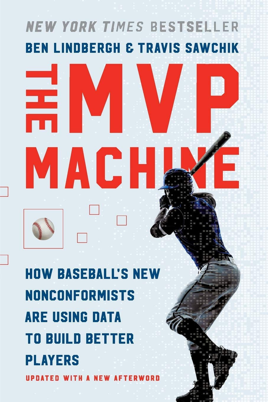 Download The MVP Machine: How Baseball's New Nonconformists Are Using Data To Build Better Players 
