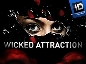 Wicked Attraction: Season 1