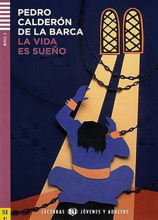 La vida es sueño. Buch mit Audio-CD: B2/C1. Spanische Lektüre für das 5. Lernjahr. Mit Annotationen und Illustrationen