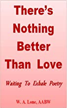 There's Nothing Better Than Love: Waiting To Exhale Poetry