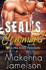 SEAL's Command (Alpha SEALs Coronado Book 7) Kindle Edition