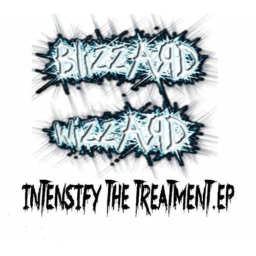 Intensify The Treatment EP de Blizzard Wizzard en Amazon ...