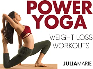 Power Yoga Weight Loss Workouts With Julia Marie