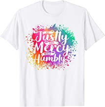 Christian T-Shirt Do Justly Love Mercy Walk Humbly Micah 6:8