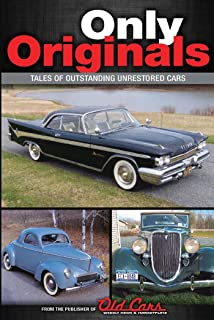 Only Originals: Outstanding Unrestored Cars