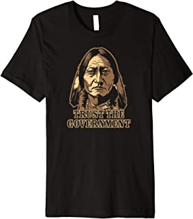 Trust The Government Sitting Bull