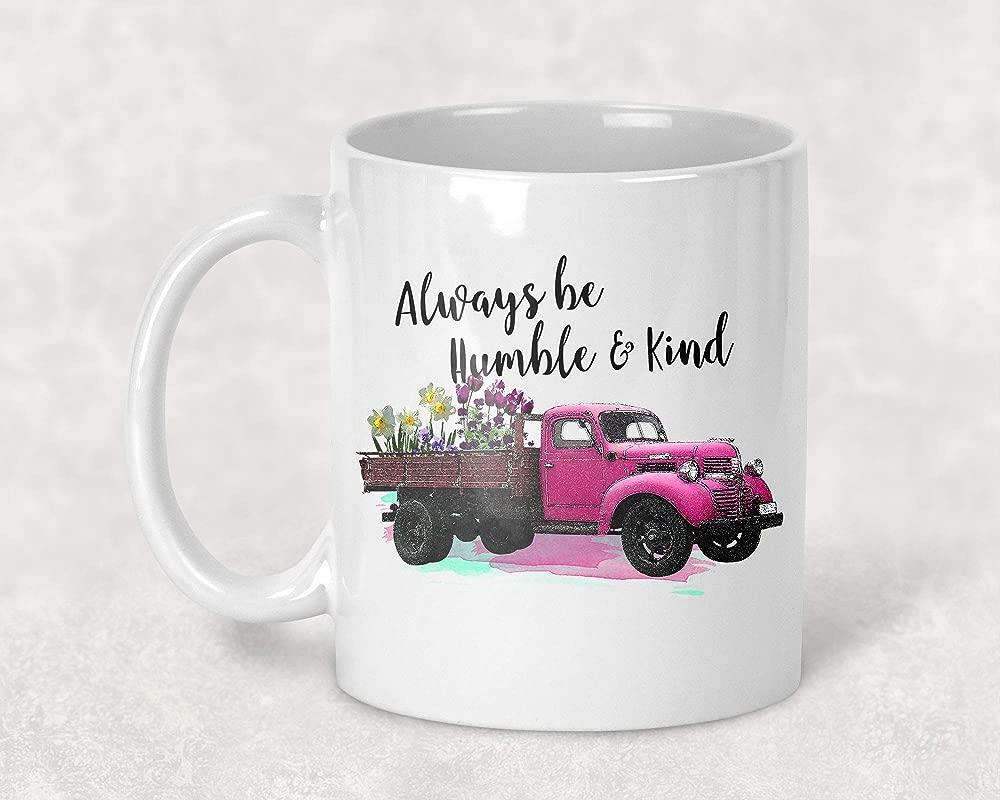Always Be Humble Vintage Pink Pickup Truck Mug 11 Oz Coffee Cup Encouragement