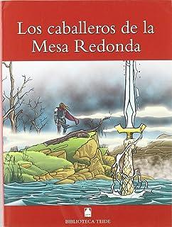 Los caballeros de la Mesa Redonda (Biblioteca Teide) - 9788430760244: 10