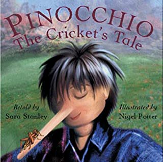 Pinocchio: The Cricket's Tale (But Why? - Developing Philosophical Thinking in the Classroom S.)