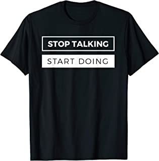Entrepreneur Gift Shirt Stop Talking Start Doing Ceo Tee