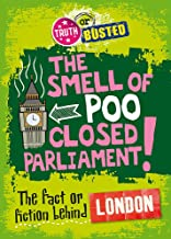 The Fact or Fiction Behind London (Truth or Busted)
