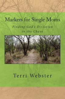 Markers for Single Moms: Finding God's Direction in the Chaos
