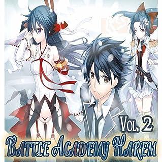 Battle Academy Harem: Swordman and Summoner Volume 2