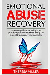 Emotional Abuse Recovery: A proven guide to surviving from psychological abuse, forever hiding the signs of trauma and returning to life Capa comum
