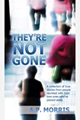 They're NOT Gone Kindle Edition