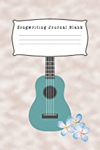 Songwriting Journal Blank: Composition and Songwriting Ukulele Music Song with Chord Boxes and Lyric Lines Tab Blank Notebook Manuscript Paper Journal ... Marble Green Guitar and Blue Flower Theme