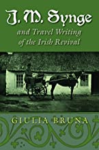J. M. synge و السفر Writing of the أيرلندي Revival (الدراسات الأيرلندي)