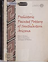 Prehistoric Painted Pottery of Southeastern Arizona (Statistical Research, Inc. Technical Series, 77)