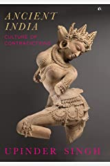 ANCIENT INDIA: CULTURE OF CONTRADICTIONS (English Edition) Format Kindle