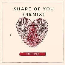 Shape Of You - Remix