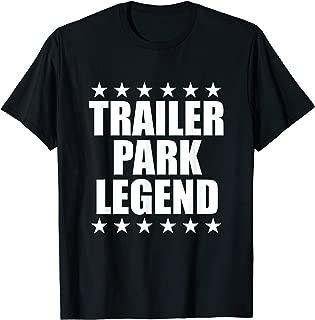 Crazy Rednecker Gift   My Funny Redneck Trailer Park Legend T-Shirt