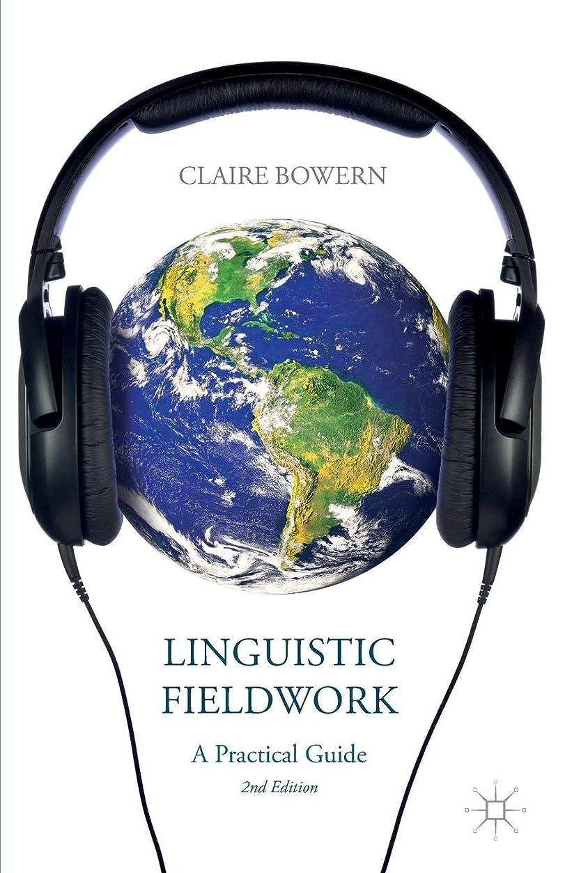 小麦粉グローブどこにもLinguistic Fieldwork: A Practical Guide