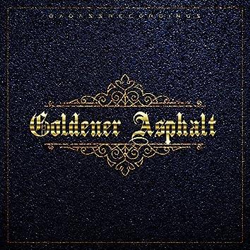 Goldener Asphalt