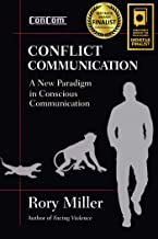 Conflict Communication: A New Paradigm in Conscious Communication
