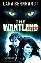 The Wantland Files (Volume 1)