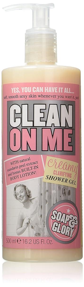 ドア幻影回るSoap And Glory Clean On Me Creamy Clarifying Shower Gel 500ml