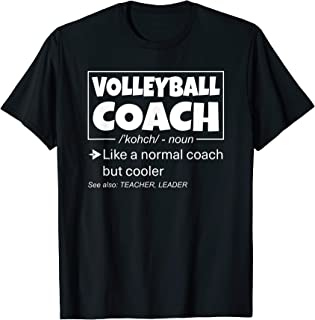 Funny High School College Volleyball Coach Definition Sports T-Shirt