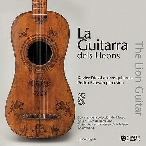 La Guitarra dels Lleons de Xavier Díaz-Latorre|Pedro Estevan en ...